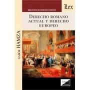 Derecho romano actual y derecho europeo