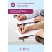 DESARROLLO DE APLICACIONES CON TECNOLOGÍAS WEB. IFCD0210 Guía para el docente y solucionarios
