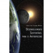 Desenvolvimento Sustentável para o Antropoceno