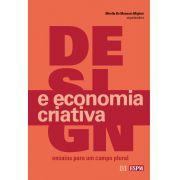 Design e Economia Criativa: ensaios para um campo plural