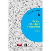Design: Reflexões e experiências