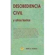 Desobediencia Civil y otros textos