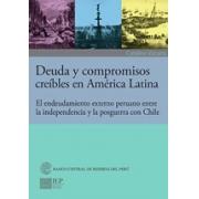 Deuda y compromisos creíbles en América Latina: