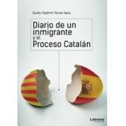 Diario de un Inmigrante y el Proceso Catalán
