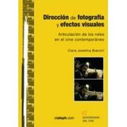 Dirección de fotografía y efectos visuales