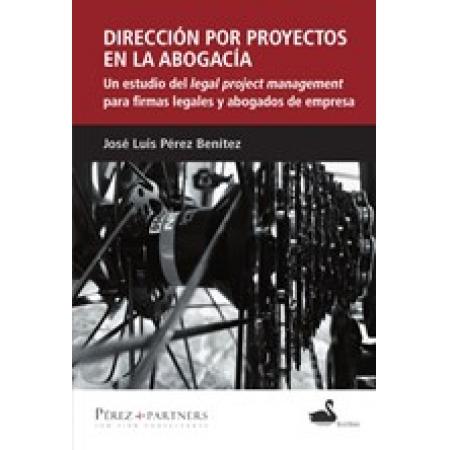 Dirección por proyectos en la abogacía