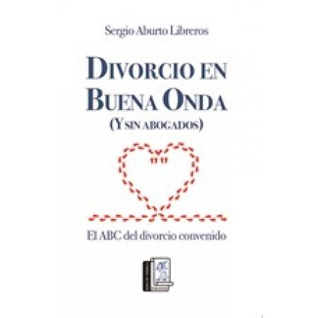 Divorcio en Buena Onda (y sin Abogados)