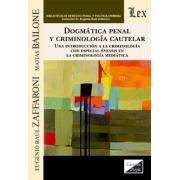 Dogmática penal y criminología aplicada