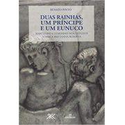 DUAS RAINHAS, UM PRÍNCIPE E UM EUNUCO: MASCULINO E FEMININO NOS ESTUDOS SOBRE A BRETANHA ROMANA