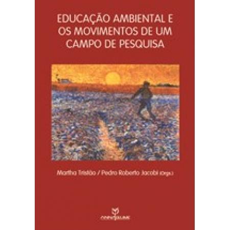Educação Ambiental e os Movimentos de um Campo de Pesquisa