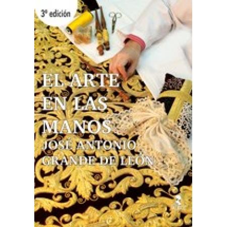 El arte en las manos. 3ª Edición