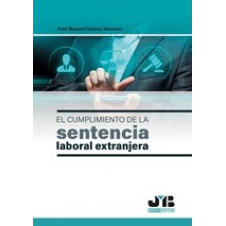El cumplimiento de la sentencia laboral extranjera