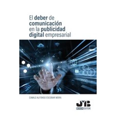 El deber de comunicación en la publicidad digital empresarial.