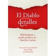 El Diablo está en los detalles. Referéndum y poder político en América Latina