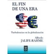 El fin de una era: turbulencias en la globalización