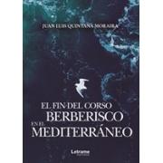 El fin del corso berberisco en el Mediterráneo