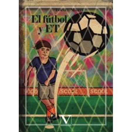 El fútbol y ET