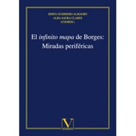 El infinito mapa de Borges: Miradas periféricas