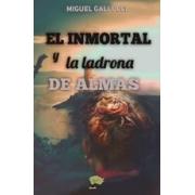 El inmortal y la ladrona de almas