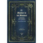 El monitor de los masones o ilustraciones sobre la masonería