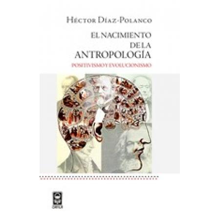 El nacimiento de la antropología: positivismo y evolucionismo