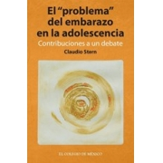 El problema del embarazo en la adolescencia. Contribuciones a un debate