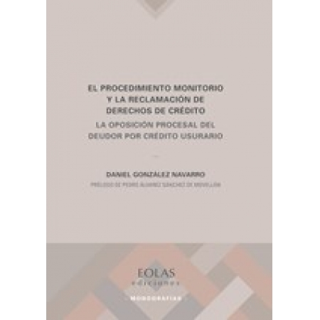 El procedimiento monitorio y la reclamación de derechos de crédito
