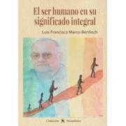 El ser humano en su significado integral