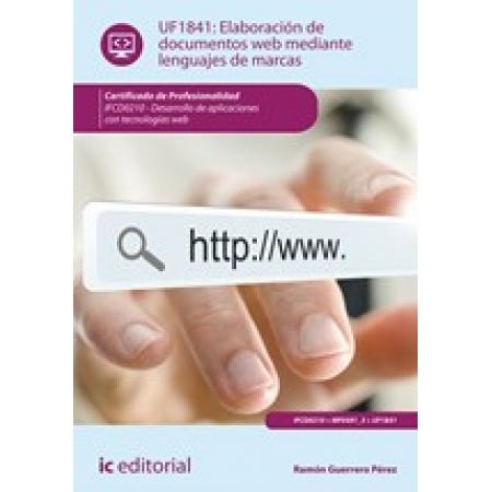 Elaboración de documentos web mediante lenguajes de marcas. IFCD0210 - Desarrollo de aplicaciones con tecnologías web
