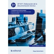 Elaboración de la documentación técnica. IFCT0410 - Administración y diseño de redes departamentales
