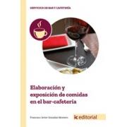 Elaboración y exposicion de comidas en el bar-cafetería