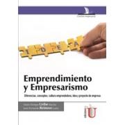 Emprendimiento y empresarismo, diferencias, conceptos, cultura