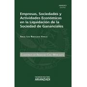 Empresas,  sociedades y actividades económicas en la liquidación de la sociedad de gananciales