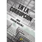 En la corrupción