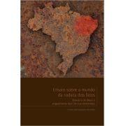 Ensaio sobre o mundo da rudeza dos fatos: Breviário do Brasil e engajamento das Ciências Ambientais