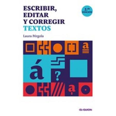 Escribir, editar y corregir textos 2.da edición