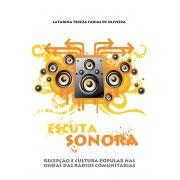 Escuta Sonora: Recepção e cultura popular nas ondas das rádios comunitárias