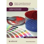 Especificaciones de calidad de la materia prima. ARGN0109 - Producción editorial