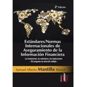 Estándares/Normas Internacionales de Aseguramiento de la Información Financiera. 2 Ed.
