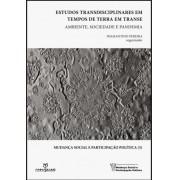 Estudos Transdisciplinares em tempos de Terra em Transe: ambiente, sociedade e pandemia