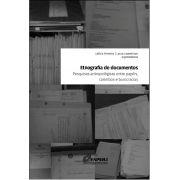 Etnografia de documentos: Pesquisas antropológicas entre papéis, carimbos e burocracias