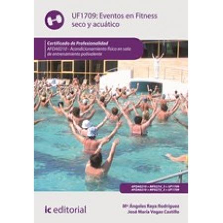 Eventos en Fitness seco y acuático. AFDA0210 - Acondicionamiento físico en sala de entrenamiento polivalente