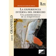 Experiencia interna del derecho. Una jurisprudencia