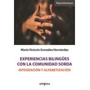 Experiencias bilingües  con la comunidad sorda