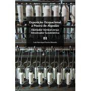 Exposição Ocupacional à Poeira de Algodão: Elutriador Vertical versus Amostrador Gravimétrico