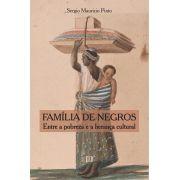 Família de negros: Entre a pobreza e a herança cultural