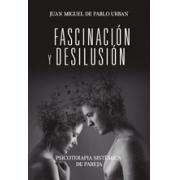 Fascinación y desilusión