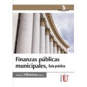 Finanzas públicas municipales, guía práctica