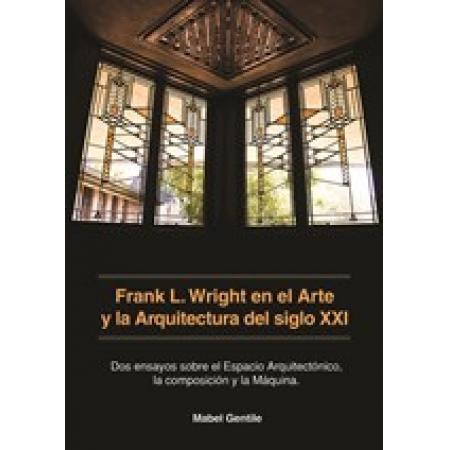 FRANK LLOYD WRIGHT EN EL ARTE