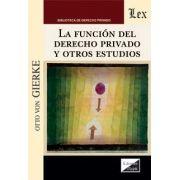 Función social del derecho privado y otros estudios